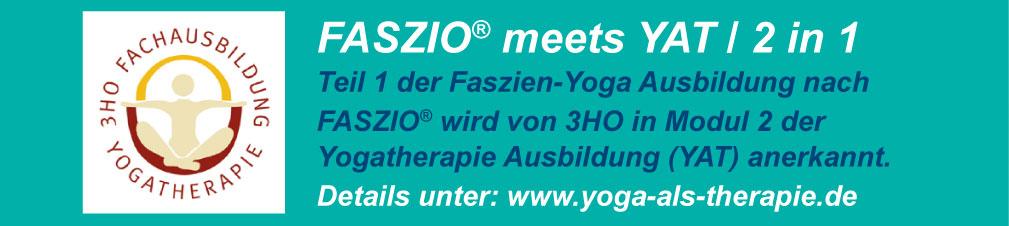 FASZIO® meets YAT / 2 in 1, Teil 1 der Faszien-Yoga Ausbildung nach FASZIO® wird von 3HO in Modul 2 der Yogatherapie Ausbildung (YAT) anerkannt.