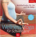 Wellness Yoga in der Schwangerschaft