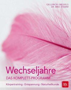 Buch Wechseljahre, Das Komplett-Programm Körpertraining - Entspannung - Naturheilkunde von Miriam Wessels undHeike Oellerich